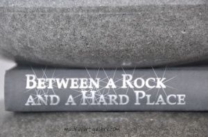 between_a_rock_and_a_hard_place_w450h450