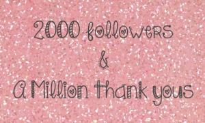 2000 Blog Followers, Thank you, Couture Girl Blogspot, Beauty Blog 2012